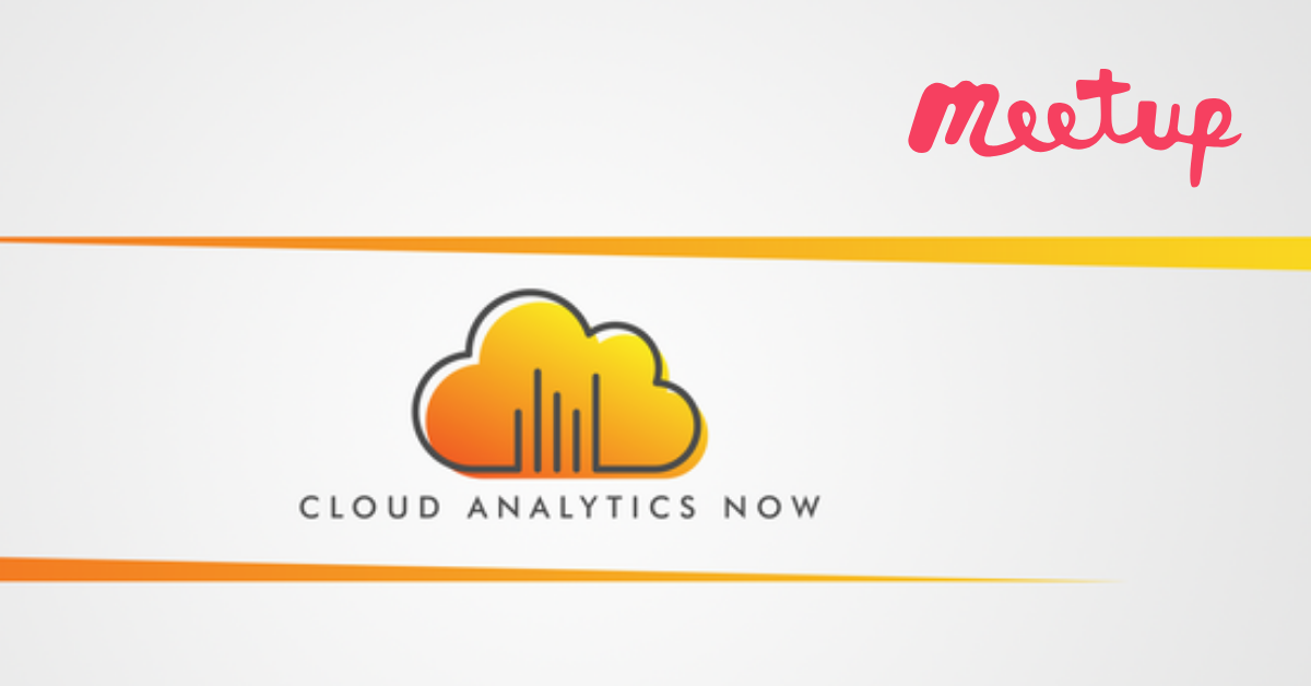 Cloud Analytics Now — Meetup
