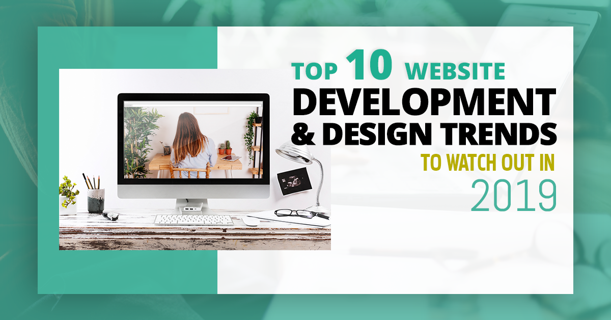 Web Trends 2020.Top 11 Website Development And Design Trends To Watch Out In