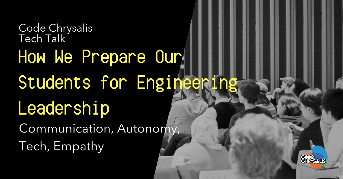 How we prepare our students for engineering leadership.