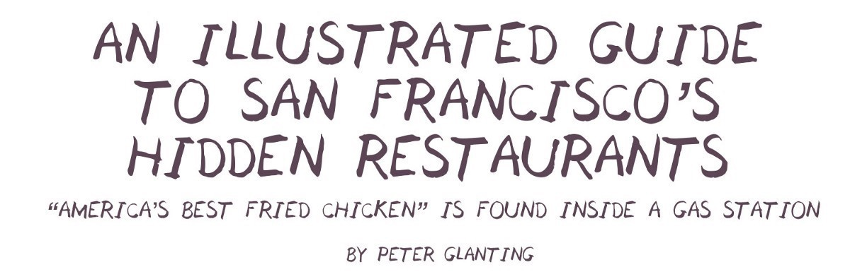 An Illustrated Guide to San Francisco's Hidden Restaurants