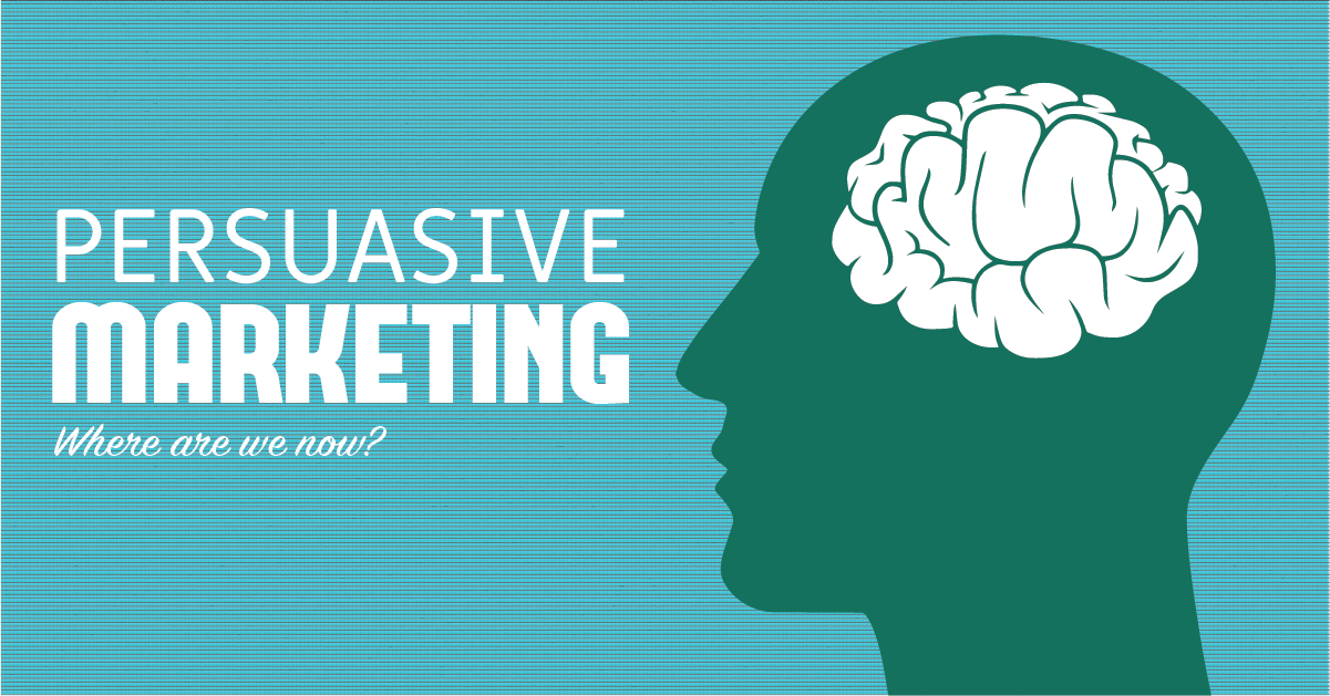 Persuasive Marketing — Where Are We Now? | by Andrew Zhou | mindsparksummer  | Medium