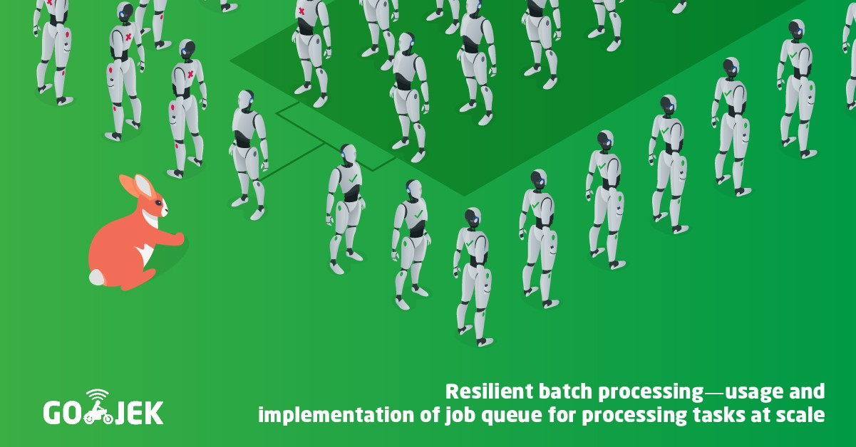Using job queues in Go for resilient systems - Gojek Product