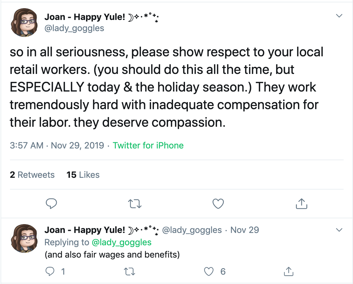 Screenshot of tweet about retail workers experiences during the holidays. Posted by @Lady_goggles.