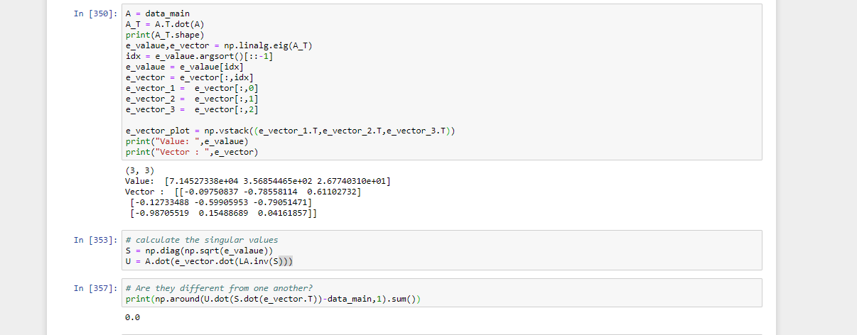 Only Numpy ] Having Fun with Eigen Value s/ Vectors with