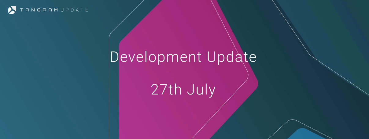 Development Update — 27th July - Tangram_tgm - Medium
