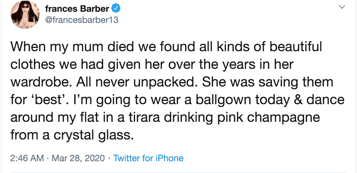 A tweet from Frances Barber about Mum saved for best and never enjoyed her finer things.