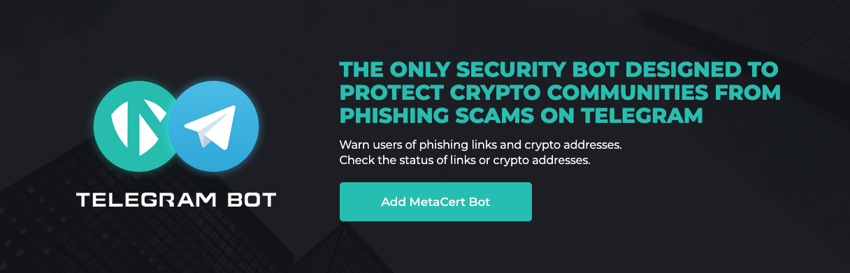 MetaCert Launches An Anti-Phishing Security Chatbot For Telegram Users