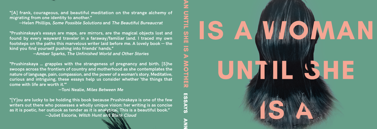 On Anna Prushinskaya's 'A Woman Is a Woman until She Is a Mother'