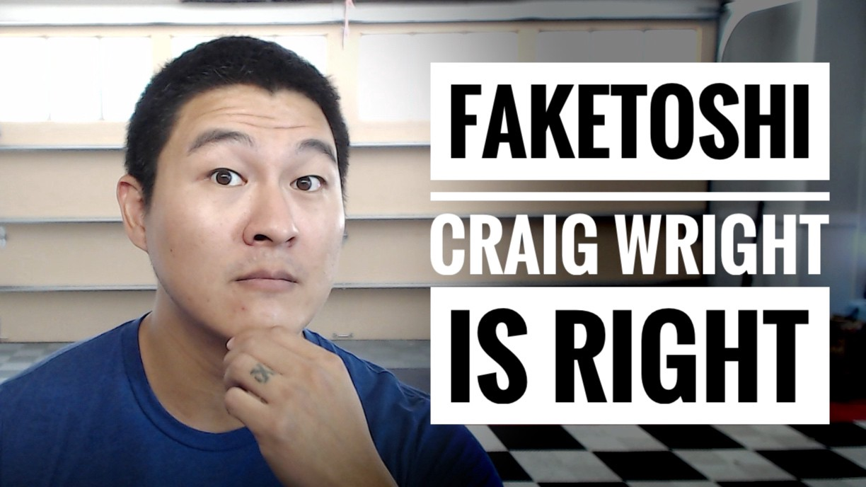 Faketoshi Craig Wright is Doing it Right — Why You Should