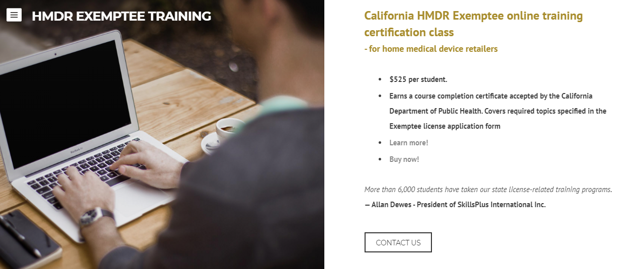 California Exemptee Training—for home medical device retailers (HMDR). Earns a course completion certificate.