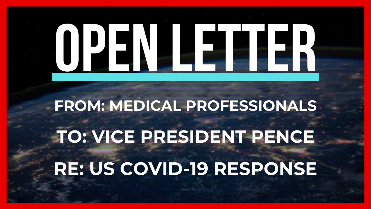 Open Letter To Vice President Mike Pence Re Us Covid 19 Response By Dr Maxine Dexter And Dr Smitha Chadaga Medical Professionals For A Better Covid 19 Response Medium