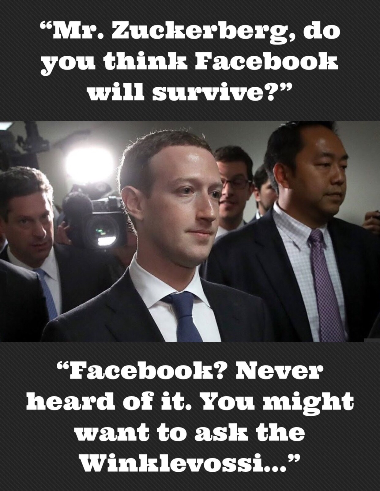 Zuckerberg Facebook Never Heard Of It Another Meme Of