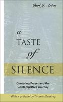 A book by Father Carl Arico—A Taste of Silence