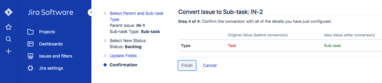 Three times I had already confirmed that I want to convert the task into a subtask. What does JIRA do? Asks you again! (Ordering a taxi would be easier.)