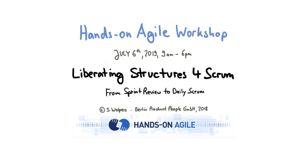📅 Liberating Structures 4 Scrum Workshop — From Daily Scrum