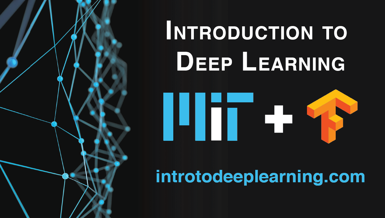 MIT Introduction to Deep Learning - TensorFlow - Medium