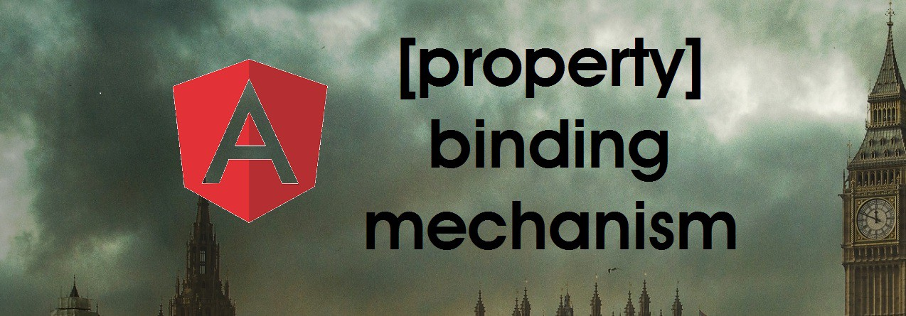 One-way property binding mechanism in Angular - Bits and Pieces