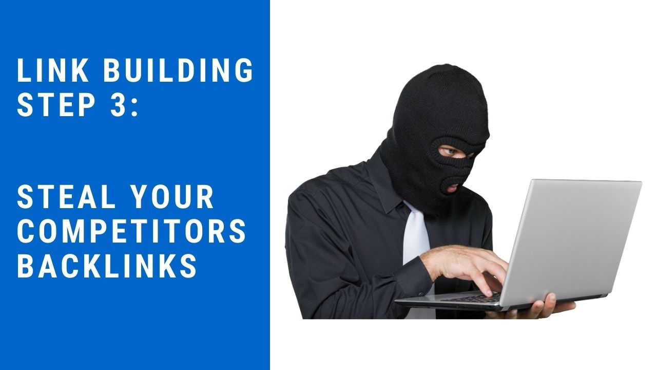 Steal Your Competitors' Backlinks