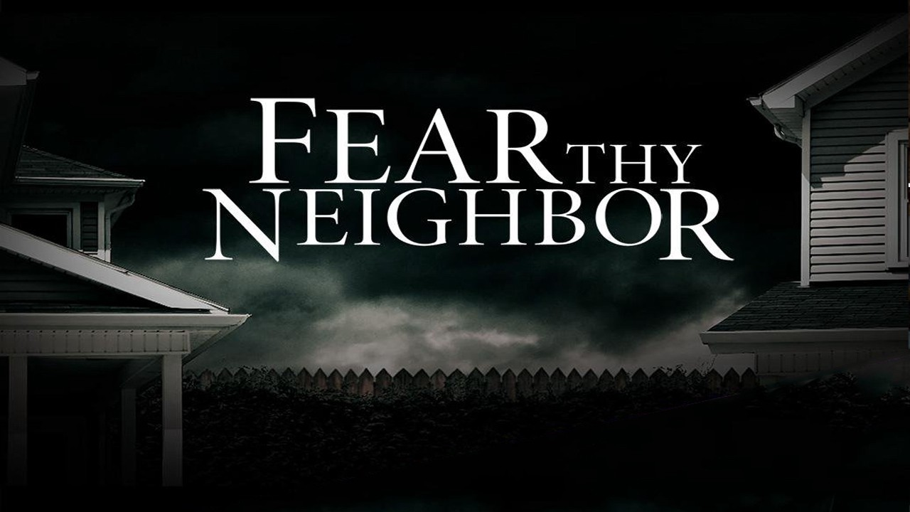 Fear Thy Neighbor Se 6 Ep 9 Finale Mailbox Madness Fear