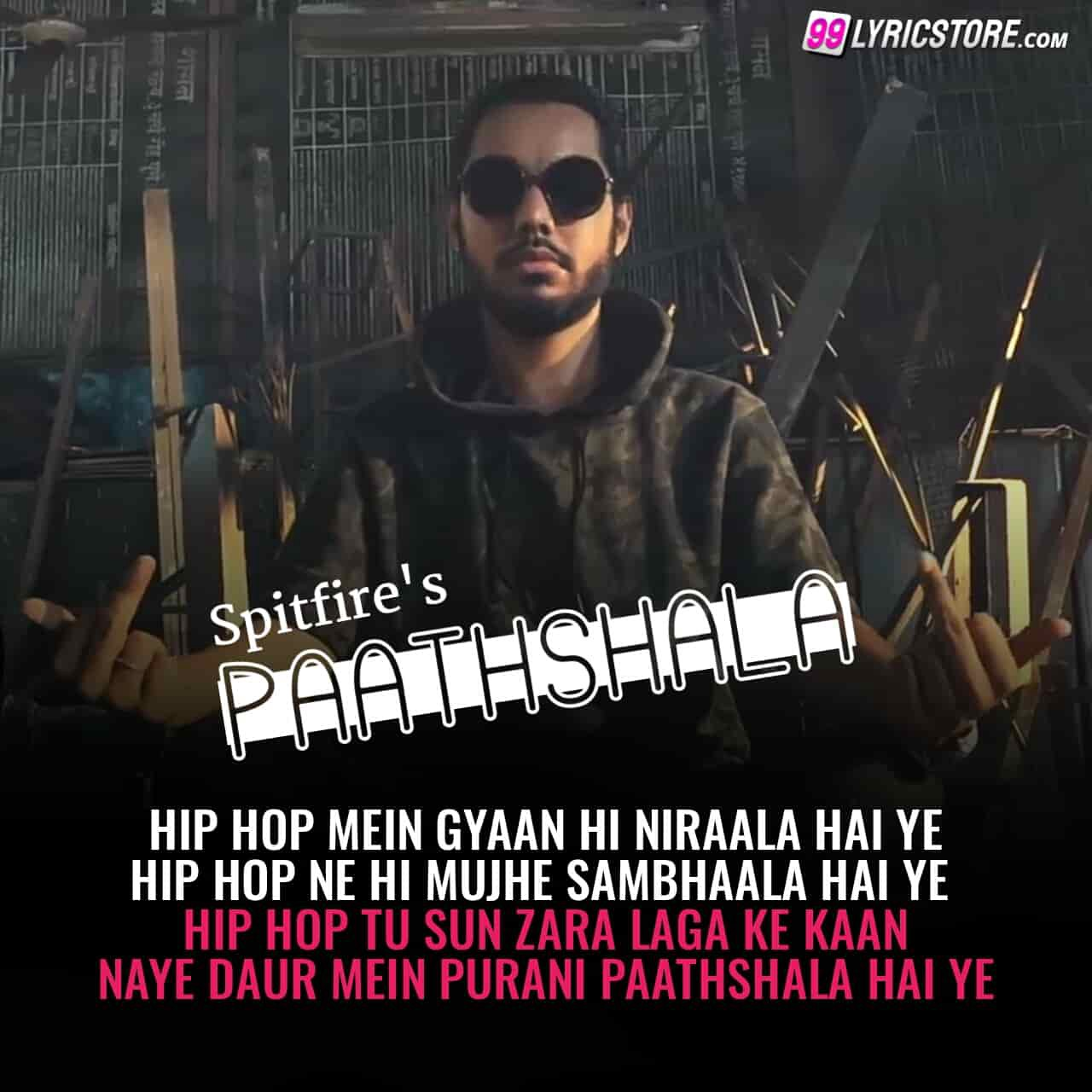 PAATHSHALA LYRICS — Spitfire | Inclnk - Songs Lyrics - Medium