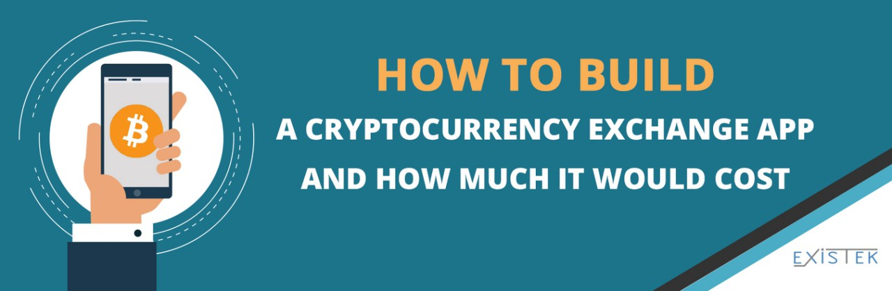 How to Build a Cryptocurrency Exchange Application and How