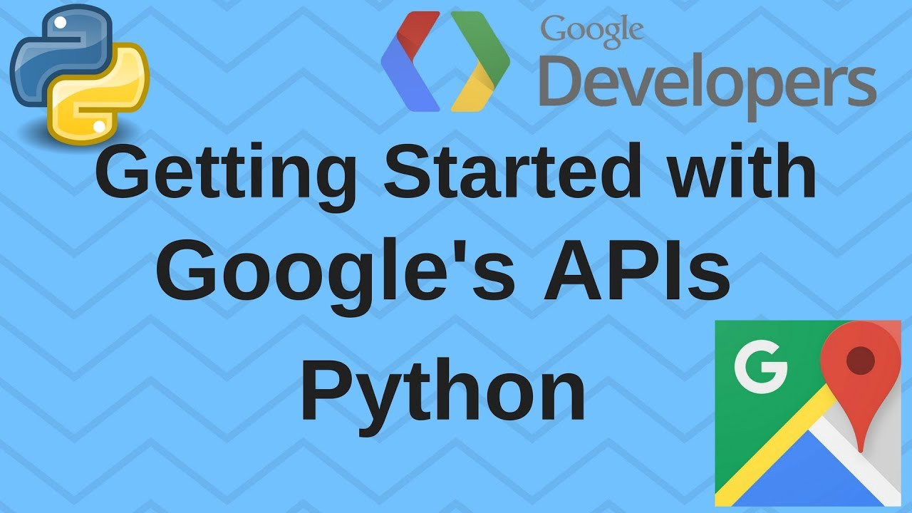 Getting started with Google Maps in Python - Future Vision