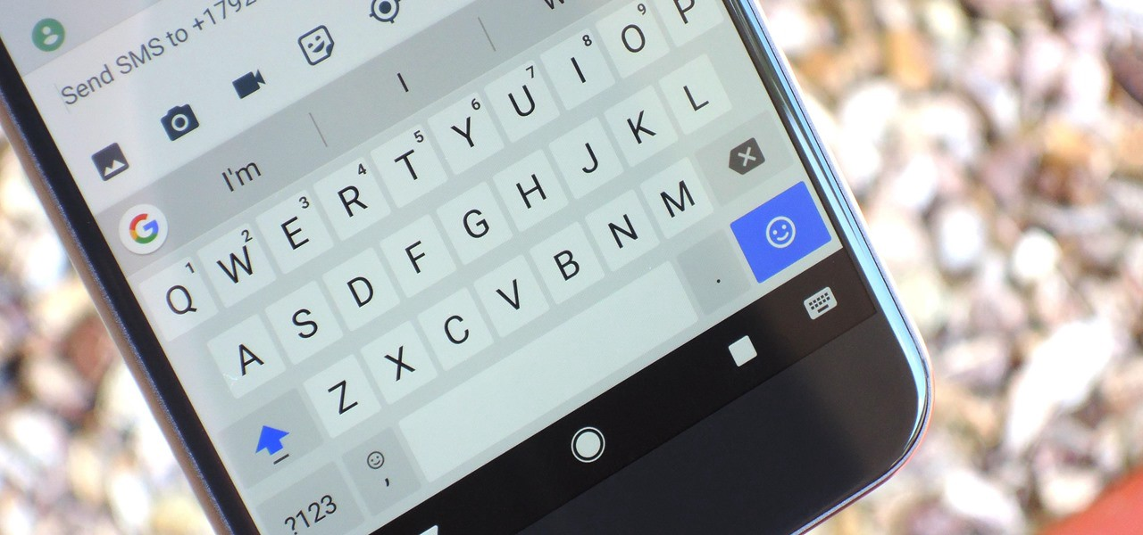 19 Tips to Help You Master Gboard for Android - Gadget Hacks - Medium