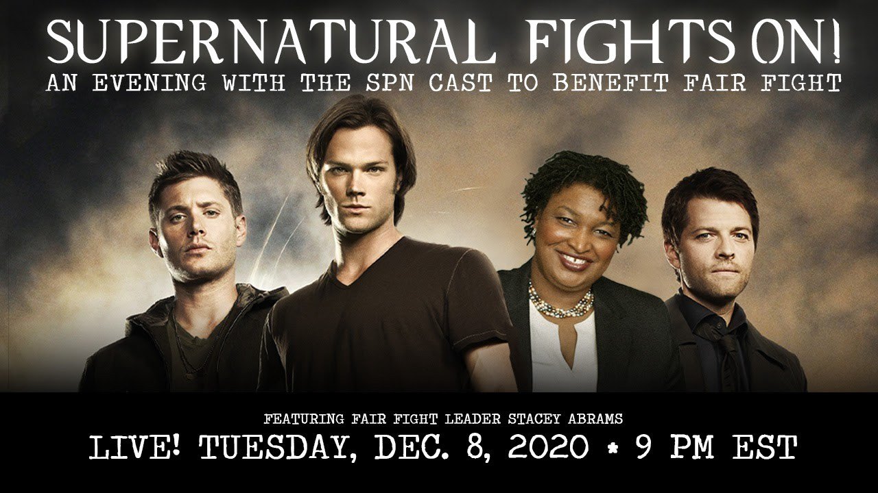 Poster for Supernatural Fights On with Ackles, Padalecki, Abrams and Collins. https://secure.actblue.com/donate/supernaturalf