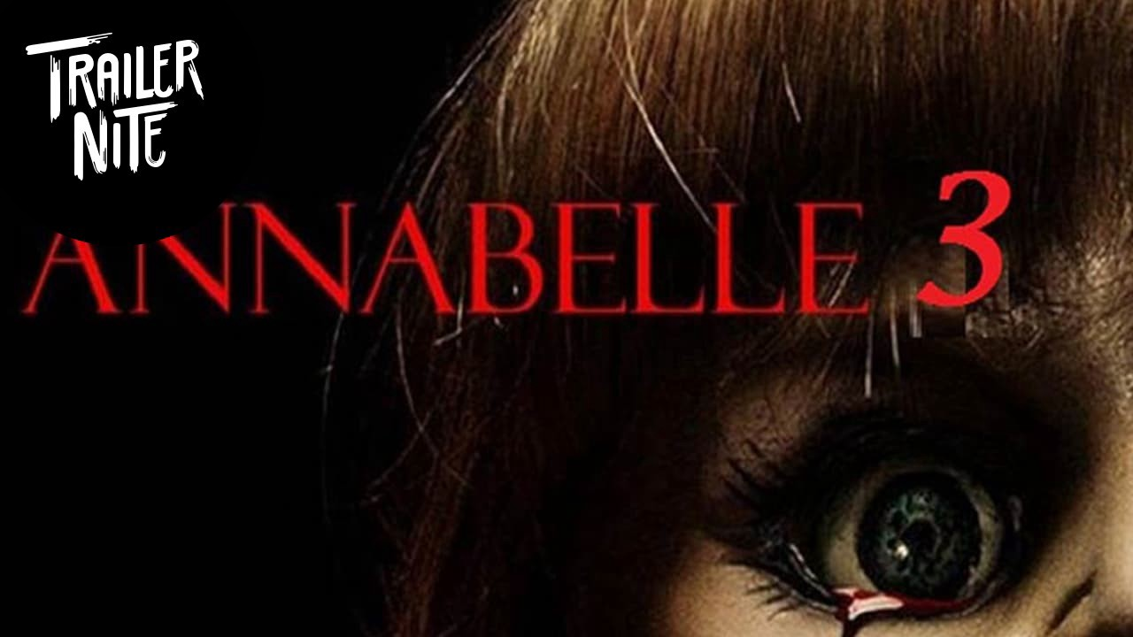 Annabelle Comes Home 2019 Official Trailer By Matthew Kenefick Trailernite Medium