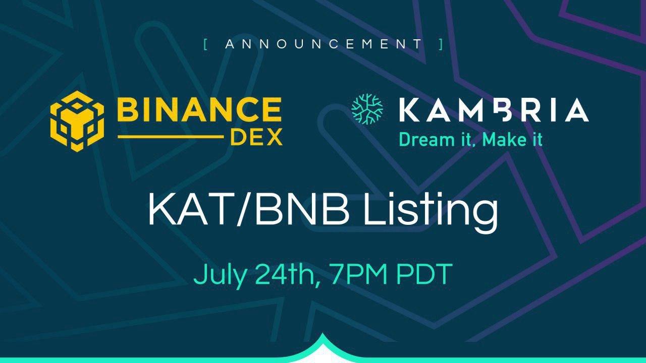 KAT listed on Binance Decentralized Exchange on July 24th at 7PM