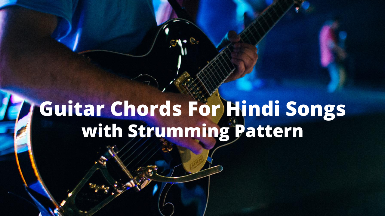 Guitar Chords For Hindi Songs With Strumming Pattern By Dipanshu Mohapatra Medium Now get music notes for your favorite hindi and tamil cinema songs to play on your guitar, piano, bass guitar only on manoke, the one & only play along indian music app. guitar chords for hindi songs with