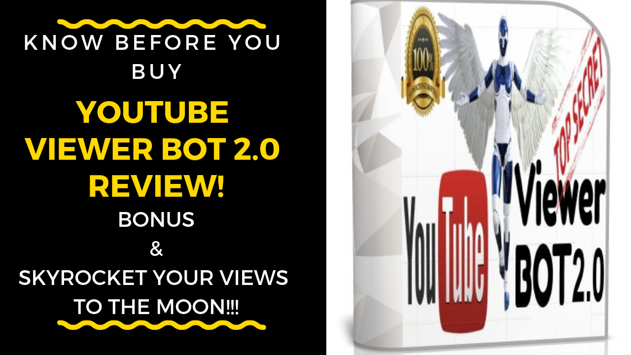 YouTube Bot 2 0 with Bot Manager Review,(YouTube Bot Viewer