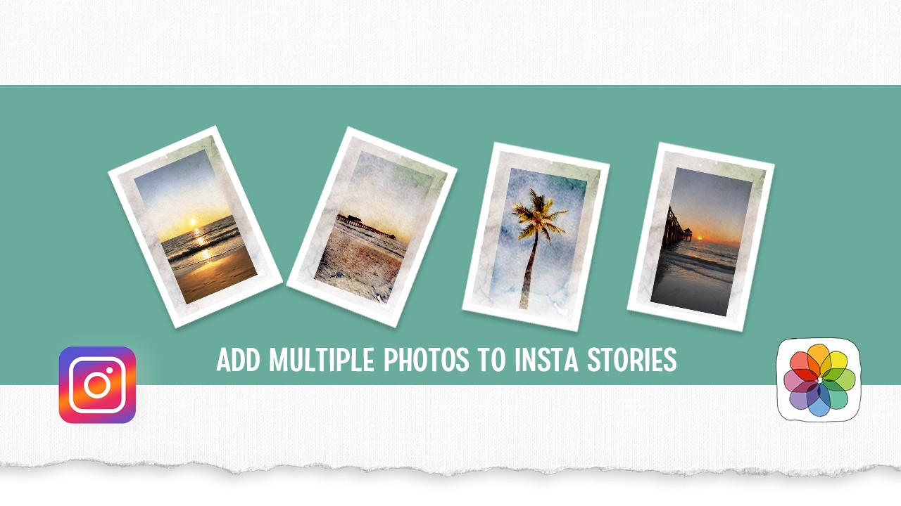282: Instagram Stories: How To Create a Photo Collage