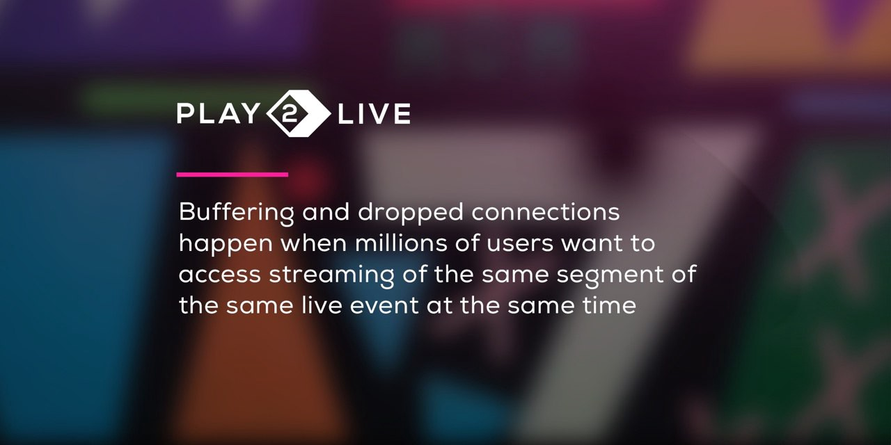 Play2Live shows how to use P2P CDN for superior streaming