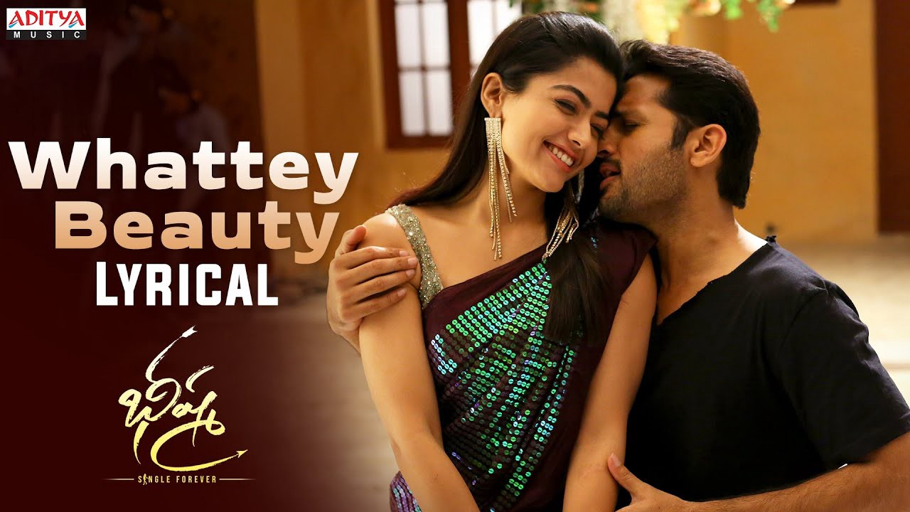 Whattey Beauty Song Lyrics In Telugu English Bheeshma Nithiin Rashmika By Lyricstelugulo Medium