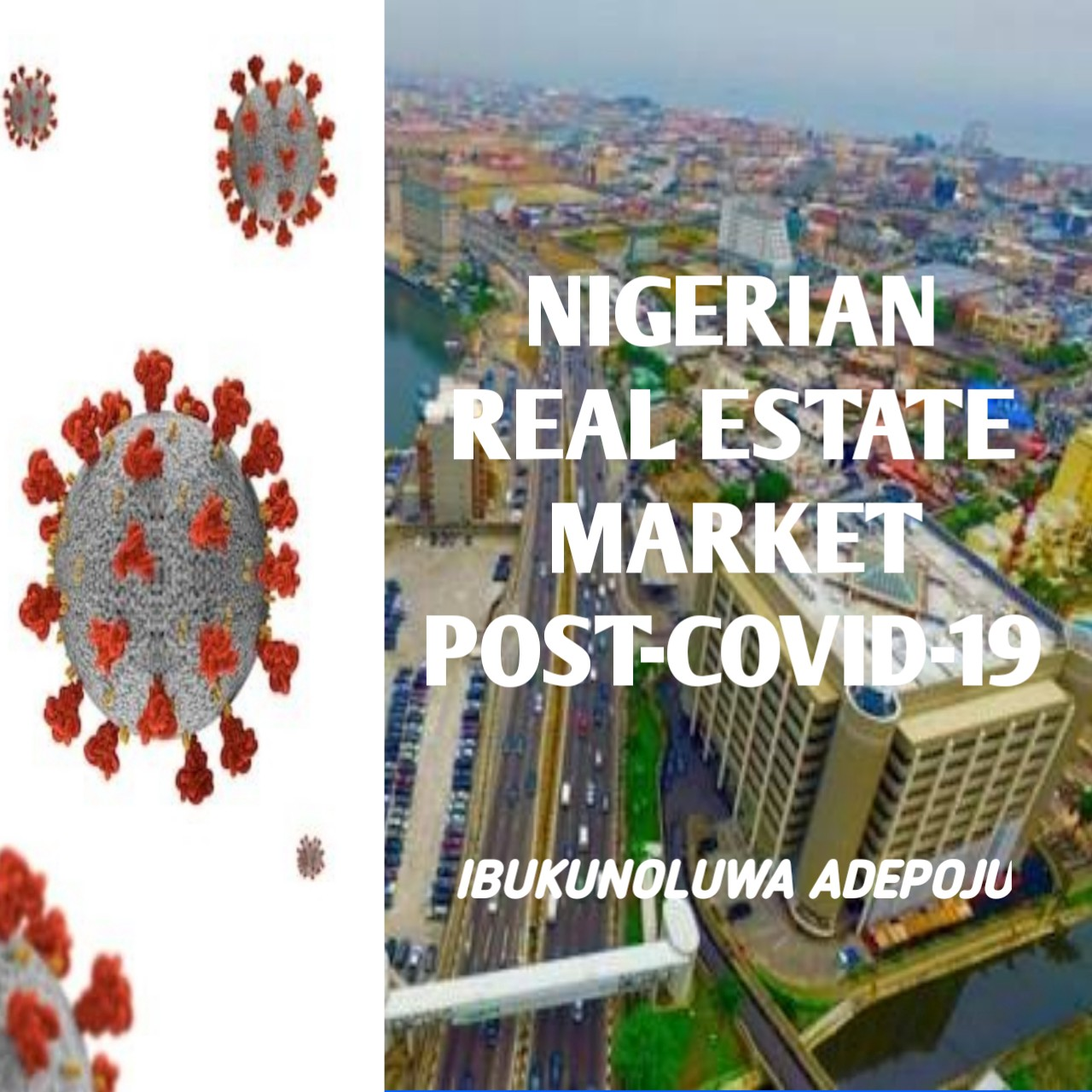 Nigerian Real Estate Market Post Covid 19 By Ibukunoluwa Adepoju Medium
