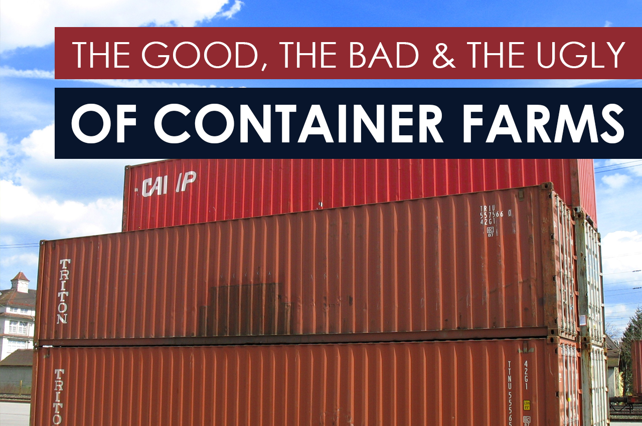 The Good, the Bad, and the Ugly of Container Farms - Bright