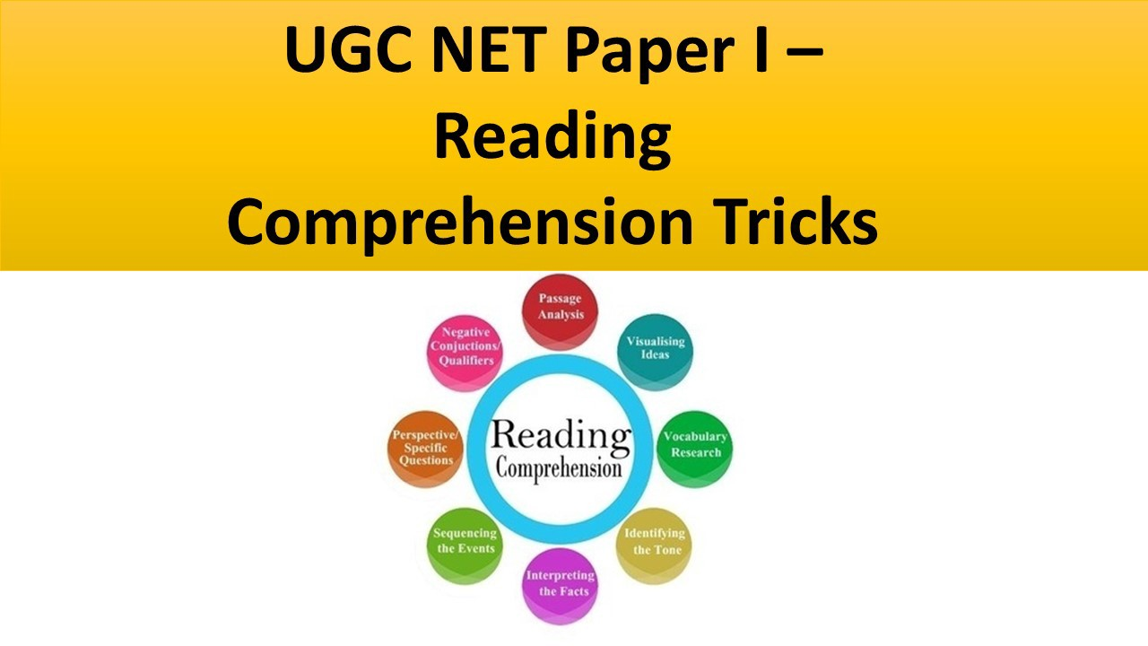 - How To Improve Reading Comprehension Skills For UGC NET Paper I