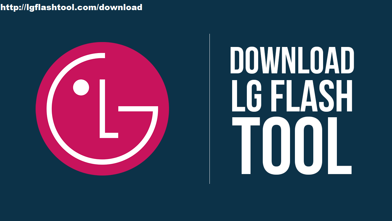 Install the official firmware on your LG device: Download LG