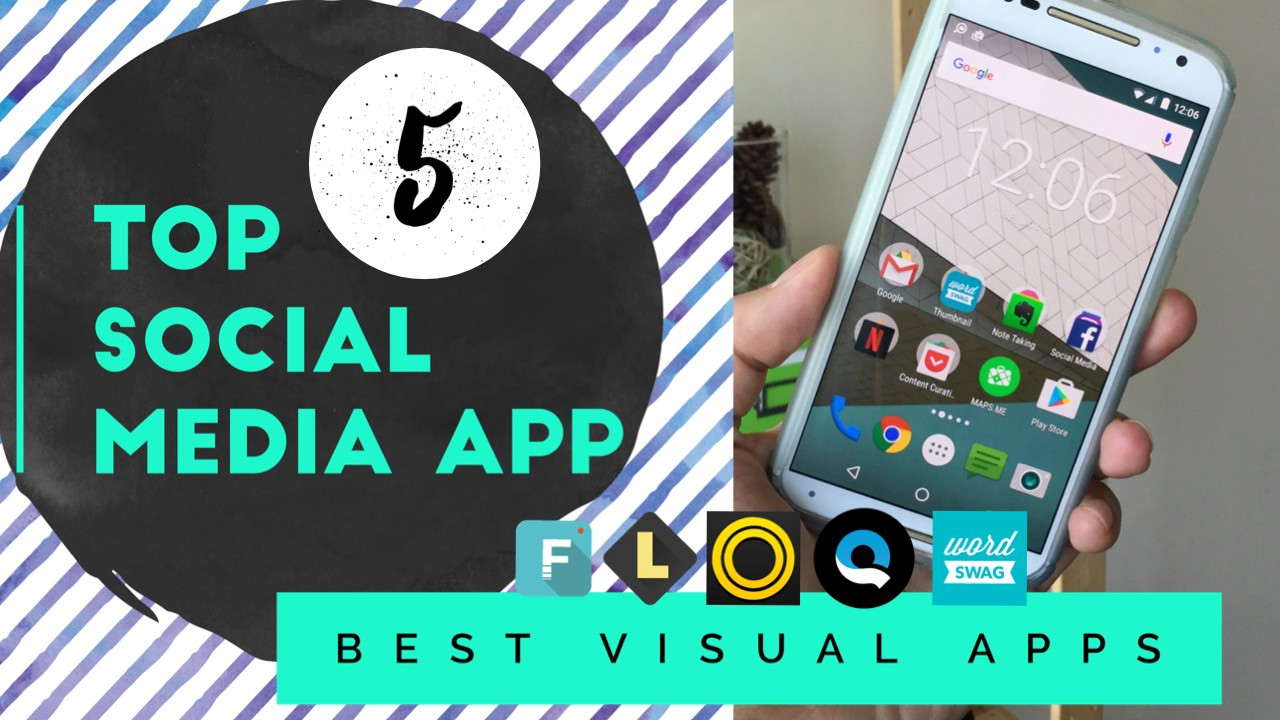 Android Help App 5 social media apps to help make you a visual pro
