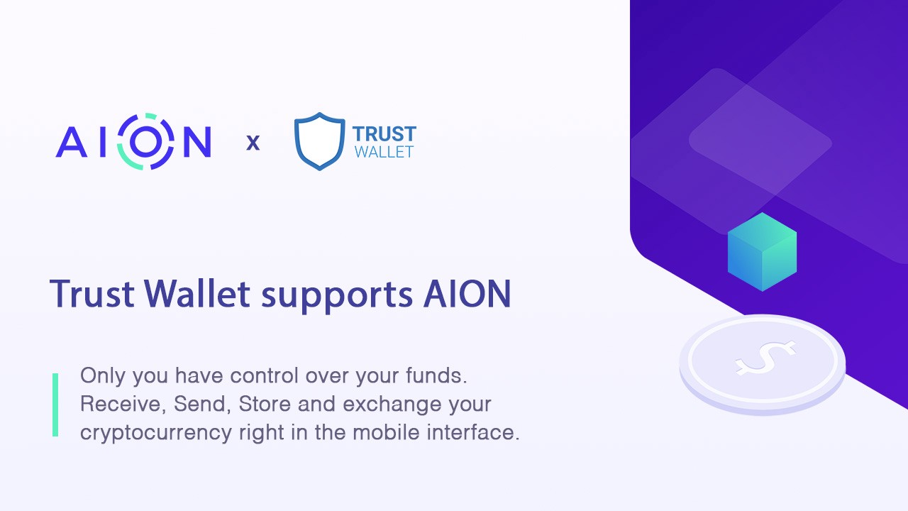 Trust Wallet Adds support for AION - Aion