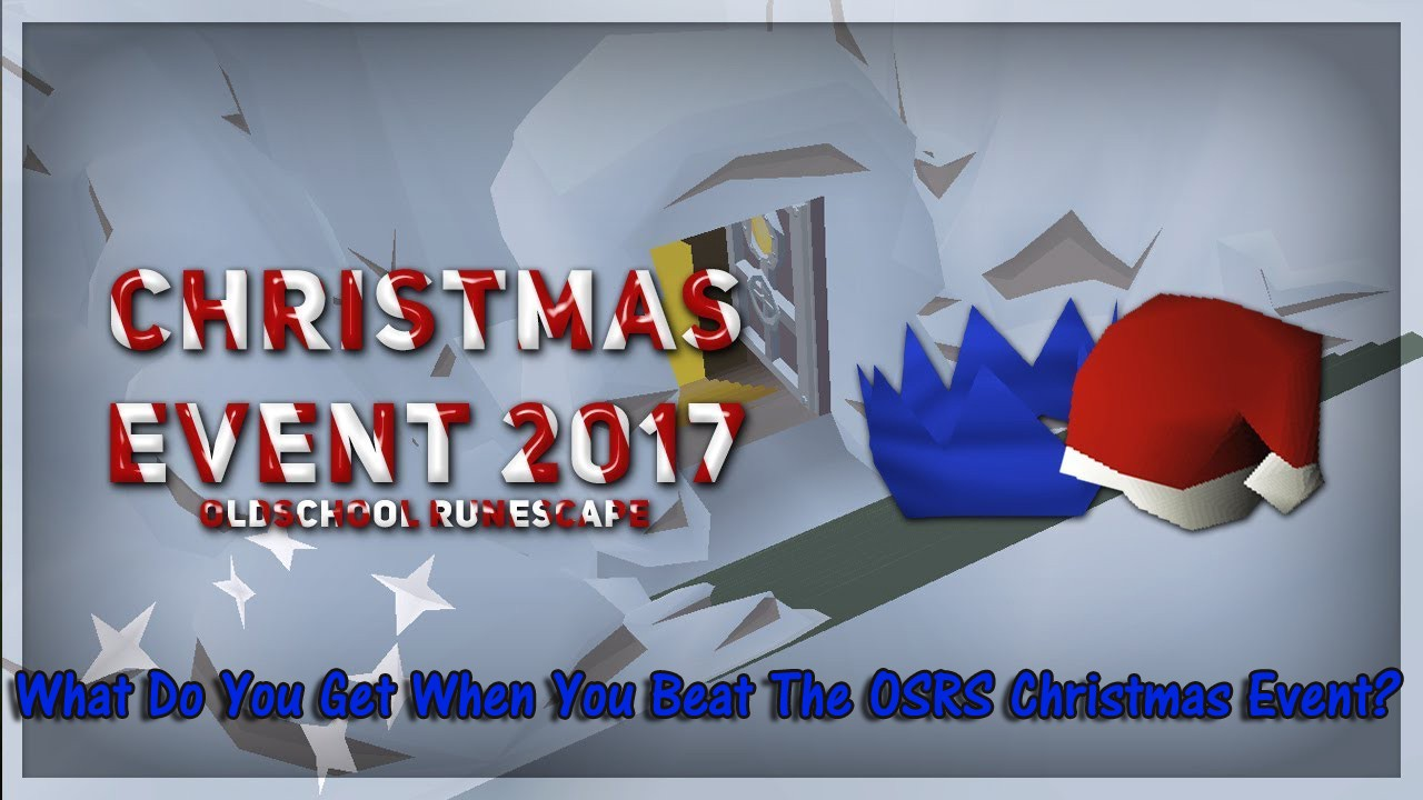 Osrs Christmas.What Do You Get When You Beat The Osrs Christmas Event