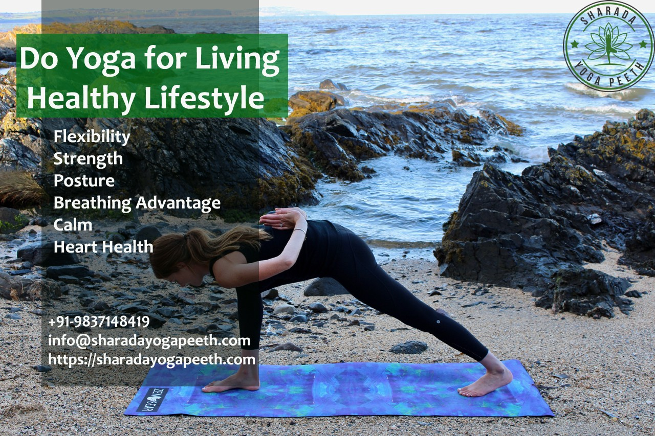 Do Yoga For Living Healthy Lifestyle By Sharada Yoga Medium
