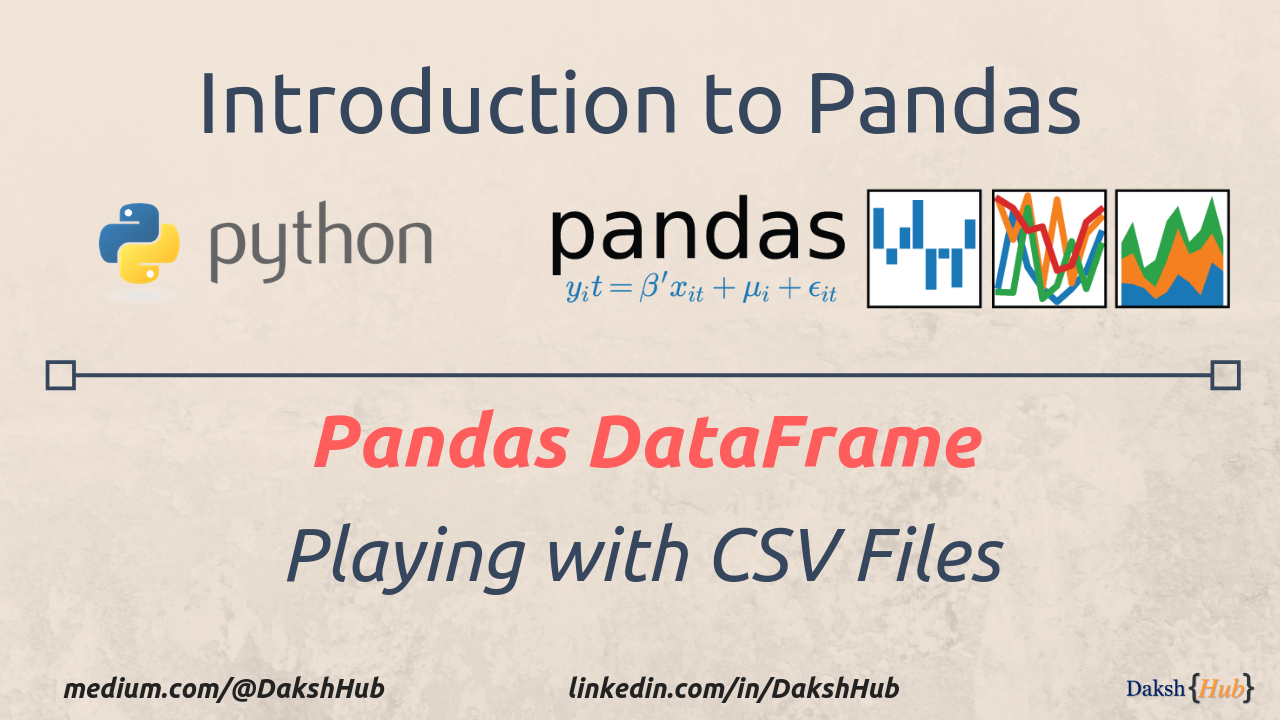 Pandas DataFrame: Playing with CSV files - Towards Data Science