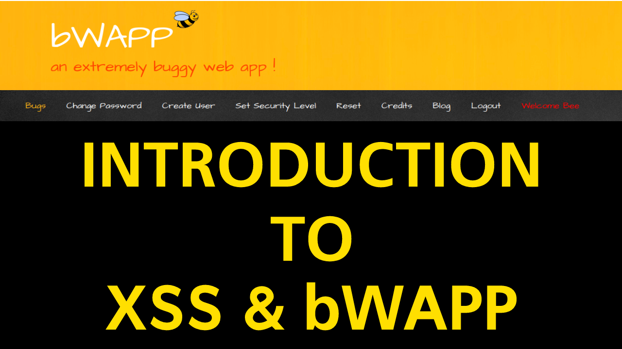 Introduction to Cross-Site Scripting & bWAPP - Anshuman