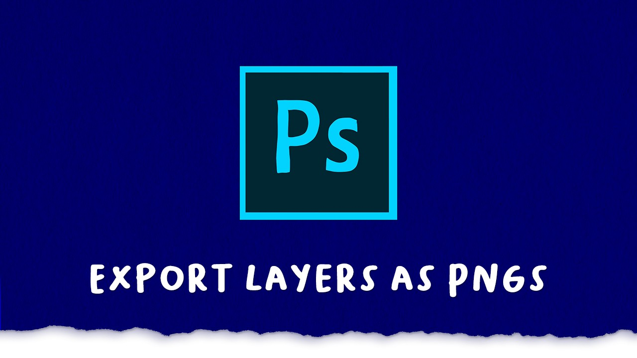 293 Photoshop Export Layers As Transparent Pngs Michael Murphy