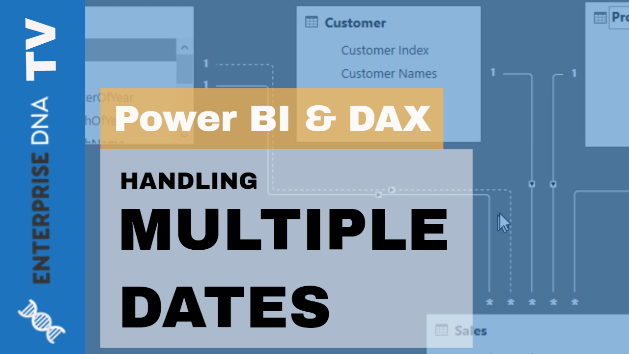 Learn How To Work With Multiple Dates Using DAX In Power BI