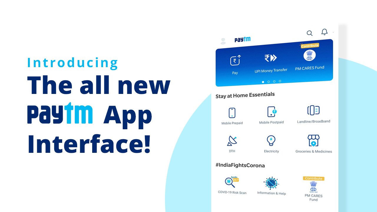 We Have Revamped Paytm Ui With Home Essential Payments And Covid