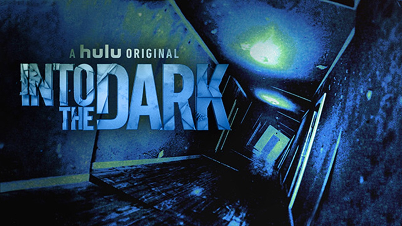 Full Show] Into the Dark Season 1 Episode 11 — (S01E11