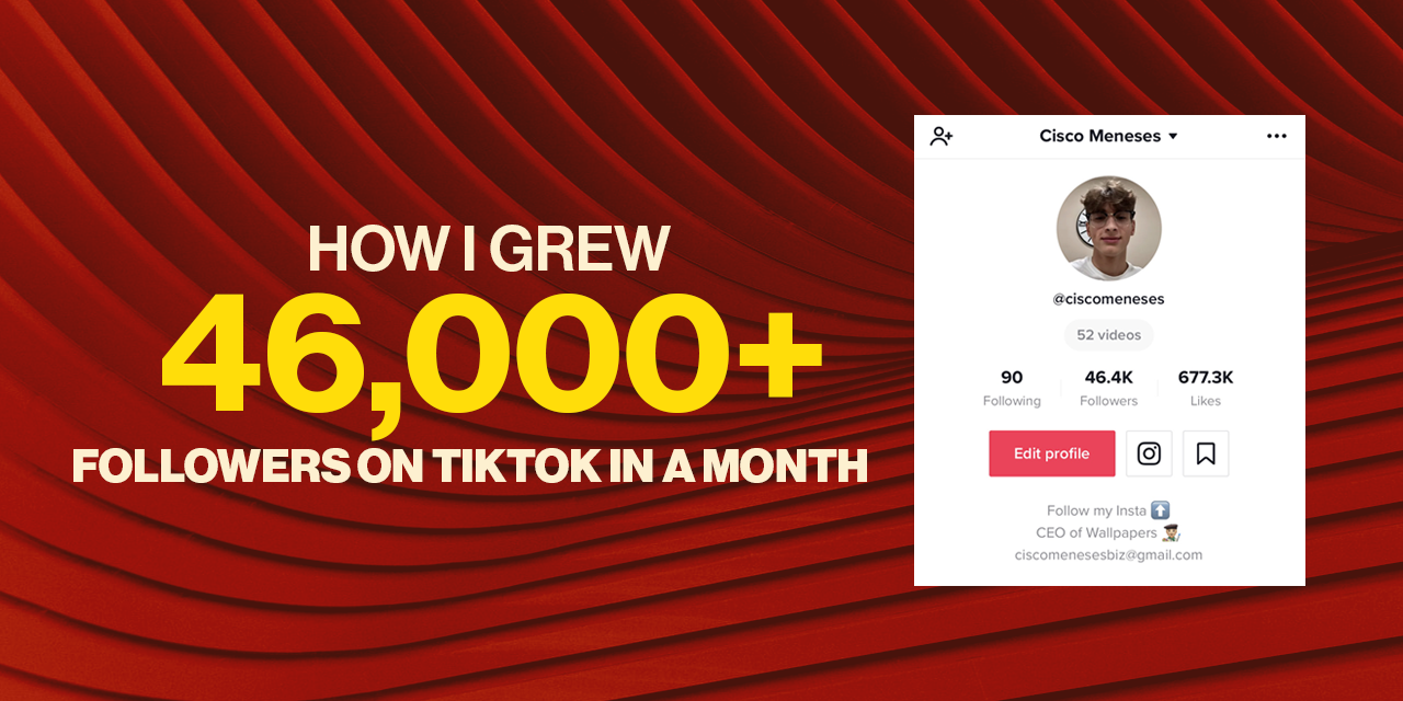 How I Grew 46 000 Followers On Tiktok In A Month